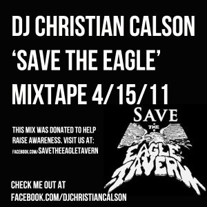 'Save the Eagle' Mixtape by Dj Christian Calson
