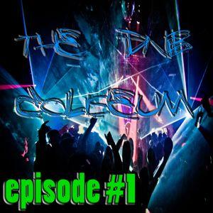 The dNb Coliseum - Episode #1 (feat. dJeXq)