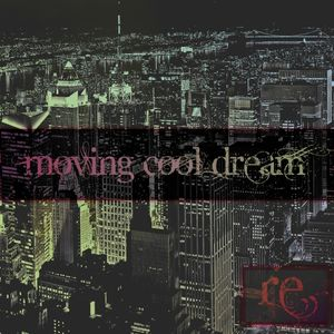 moving cool dream by Re: