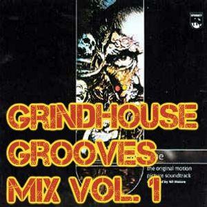 Grindhouse Grooves & Exploitation Soundtracks Vol. 1