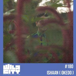 Wild City Mix #180: Ishaan (Okedo)