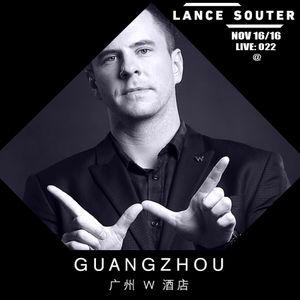 Live: 022 (Nov 16/16) - Lance Souter @ W Guangzhou (Woobar)