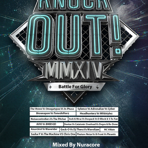 Sylence Vs Adrenalize Vs Cyber @ Knock Out! (Mixed by Nuracore)