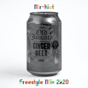 Mr-Riot Freestyle Mix 2k20 Vol.1