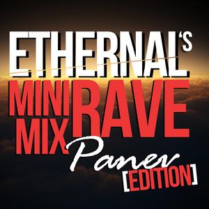 ETHERNAL - Mini Rave Mix 2 (Panev Edition)