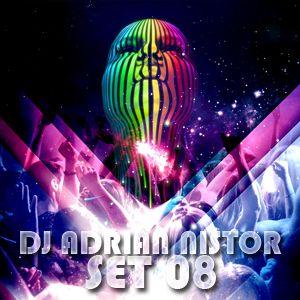 DJ Adrian Nistor - Set08 - 22.06.2011