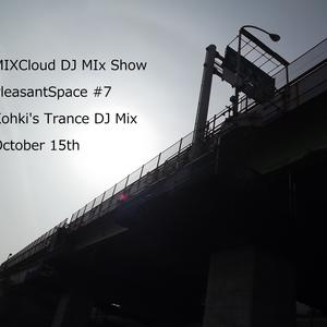 Khoki's Trance DJ Mix PleasantSpace #7