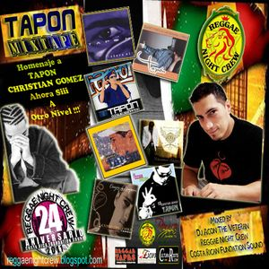 TAPON CHISTIAN GOMEZ MIXTAPE BY DJ ACON REGGAE NIGHT CREW