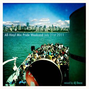 All Vinyl Pride Weekend Mix July31 2011