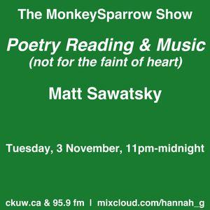 Poetry Reading & Music - Matthew Sawatsky - The MonkeySparrow 26