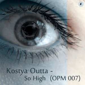 So High (OPM007)