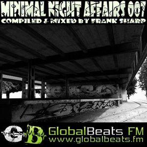 MINIMAL NIGHT AFFAIRS 007 with FRANK SHARP