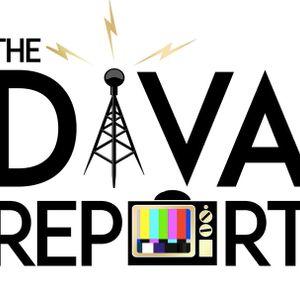 The Diva Report 7-22-18