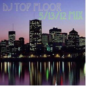 5/13/12 Mix