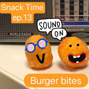 Snack Time with Ju & Ebba - ep13 BURGER BITES