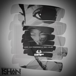 ISHAN Presents The NXT Sessions #27 Guest Mix by EMF