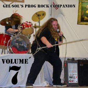 Gel-Sol's Prog Rock Companion Volume VII