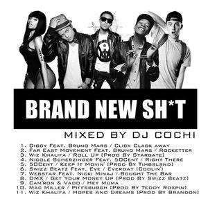 Brand New Sh*t [Diggy/Bruno Mars//Wiz Khalifa//50Cent/Swizz/Eve/Nicki Minaj/DMX//Vado/Mac Miller]