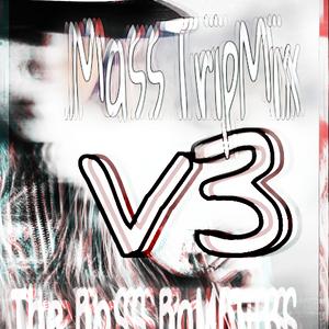 MaSS Trip Mix V3