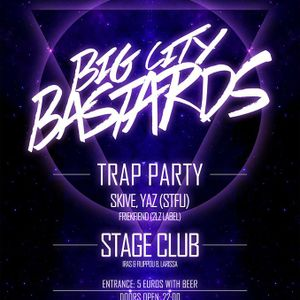 Big City Bastards @ Stage (Larissa) 02.05 Promo Mix