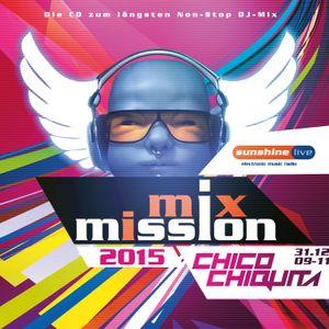 sunshine live Mix Mission 2015: CHICO CHIQUITA (31.12.2015)