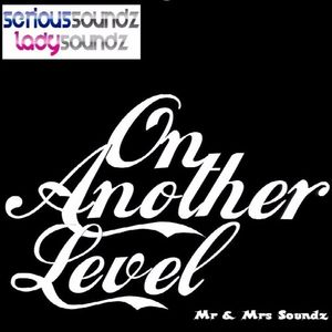 On Another Level - Mr & Mrs Soundz