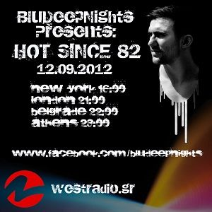 BluDeepNights on Westradio Vol.24 Zeljka Kasikovic and Hot Since 82