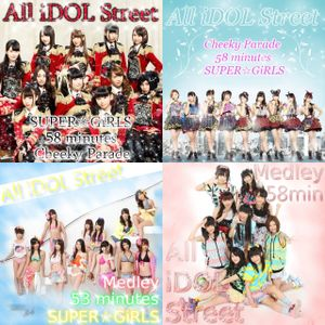 iDOL Street しばりMIX SUPER☆GiRLS&Cheeky Parade