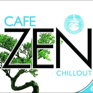 Cafe Zen Chillout - Part 1