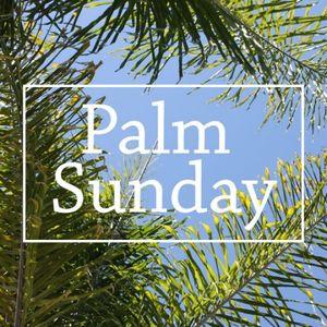 Palm Sunday HOSANNA - Audio