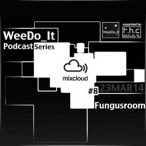 WeeDo_It Podcast #8 Fungusroom [GR] 23MARCH14
