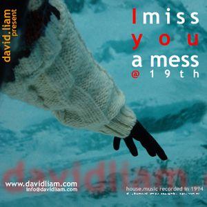 David Liam - I miss you a mess @ 19th