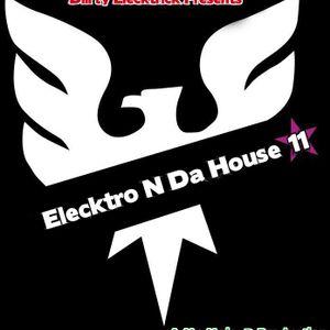 Elecktro N Da House 11