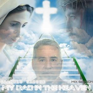 Carmelo_Carone-MY_DAD_IN_THE_HEAVEN_Mix_Session-September_5th_2013