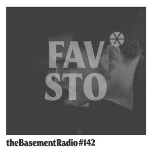theBasement Radio #142 - Fausto Guest Mix