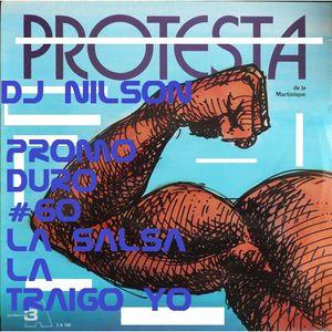 DJ NILSON PROMO DURO #60 LA SALSA LA TRAIGO YO