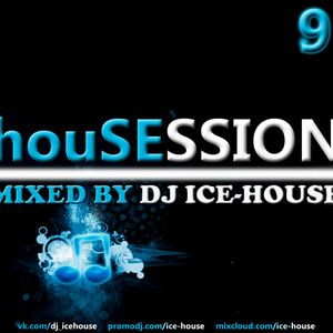 House Session 9