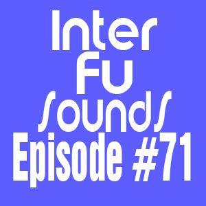 Interfusounds Episode 71 (January 22 2012)