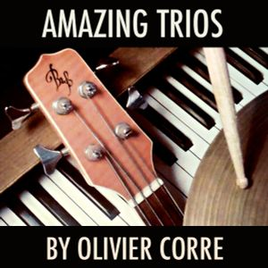 AMAZING TRIOS by Olivier Corre