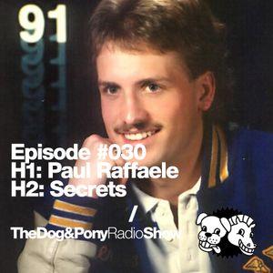 The Dog & Pony Radio Show #030: Guest Secrets