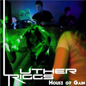 House of Gain - #015