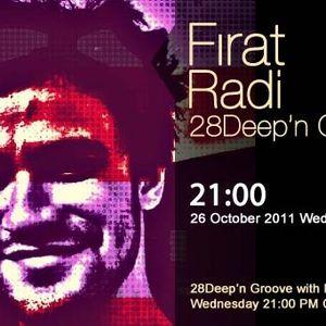 Fırat Radi - 28Deep'n Groove 001 Podcast  (28black.fm)(26.10.11)