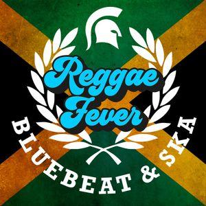 01/03/2019 Reggae Fever by Blue Beat & Ska | Mixcloud