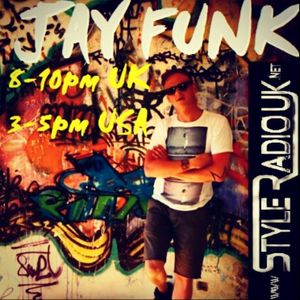 Jay Funk - Live on Style Radio - 30th July 2015 - Upfront House & Garage ( No Chat Rec. )