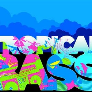 TROPICAL BASS PODCAST 1