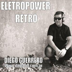 ELECTRIOPOWER RETRO 105 - RADIO SHOW - DIEGO GUERRERO