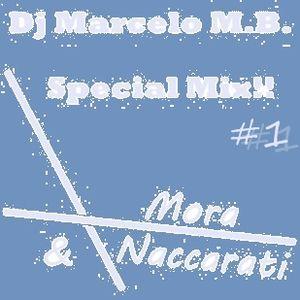 Dj Marcelo M.B - Special Mix - Mora & Naccarati