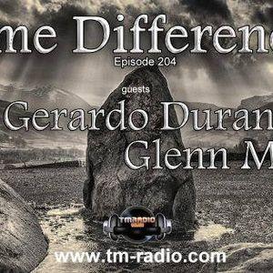 Gerardo Duran Pres. ( Time Differences Episode 204 April 2016 )