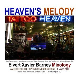 """""""Heaven's Melody"""" Eclectic Mix (4 March 2009)"""
