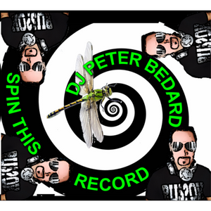 SPIN THIS RECORD - DJ PETER BEDARD